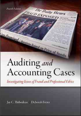 Auditing and Accounting Cases By Thibodeau, Jay/ Freier, Deborah